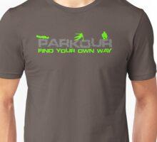 Parkour - Find your own way Unisex T-Shirt