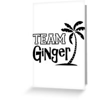 TEAM - Ginger v2 Greeting Card