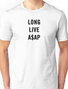 LONG.LIVE.A$AP Unisex T-Shirt