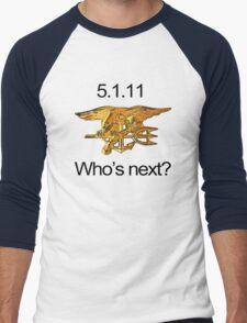 Osama, Done. Who's Next? Men's Baseball ¾ T-Shirt