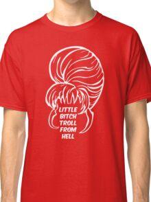 Little Bitch Troll From Hell 2 Classic T-Shirt