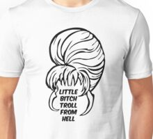 Little Bitch Troll From Hell 1 Unisex T-Shirt