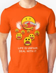 Life is Unfair (With text) T-Shirt