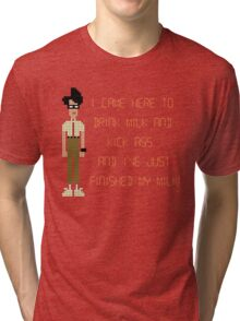 The IT Crowd – I Came Here to Drink Milk and Kick Ass Tri-blend T-Shirt