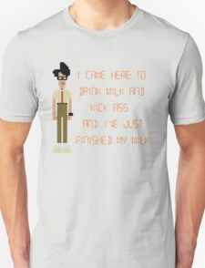 The IT Crowd – I Came Here to Drink Milk and Kick Ass Unisex T-Shirt