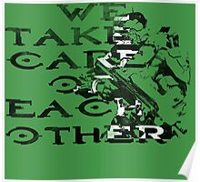 HALO Master Chief We Take Care of Each Other Poster
