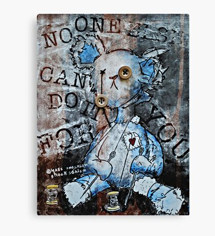 """""""No One Else Can Do It For You"""" Screen Print Canvas Print"""