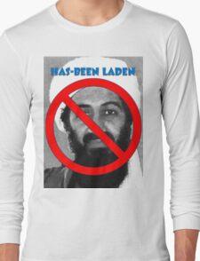 Has-been Laden Long Sleeve T-Shirt
