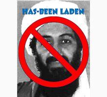 Has-been Laden T-Shirt