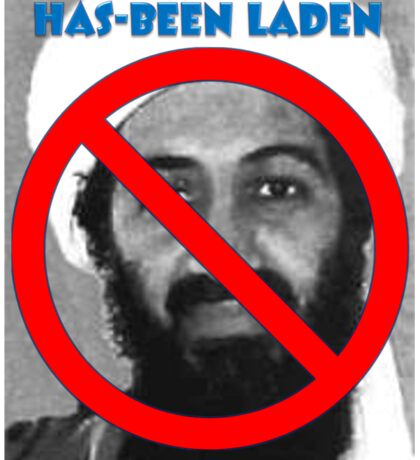 Has-been Laden Sticker