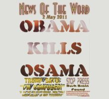 Obama Kills Osama T-shirt Design by muz2142