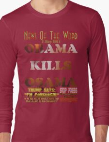 Obama Kills Osama T-shirt Design Long Sleeve T-Shirt