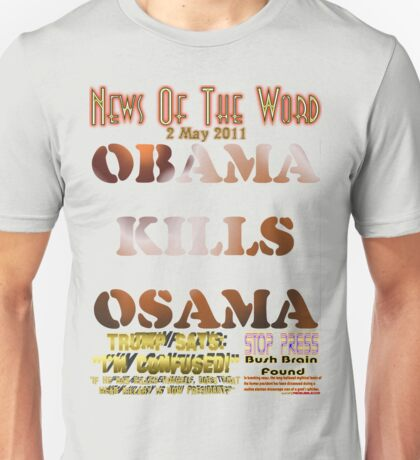 Obama Kills Osama T-shirt Design Unisex T-Shirt