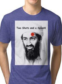 Bin Laden is DEAD!  :) Tri-blend T-Shirt