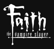 Faith the Vampire Slayer by lor7883