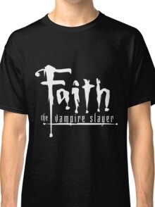 Faith the Vampire Slayer Classic T-Shirt