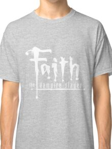 Faith the Vampire Slayer Classic T-Shirt