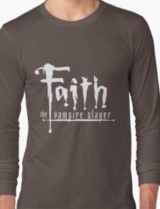 Faith the Vampire Slayer Long Sleeve T-Shirt