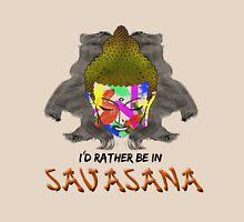 I'd Rather be in Savasana Unisex T-Shirt