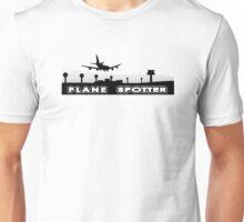 Plane spotter airfield Unisex T-Shirt