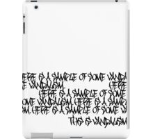 VANDALISM iPad Case/Skin