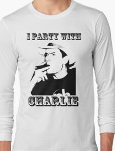 I Party With Charlie Long Sleeve T-Shirt