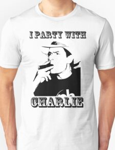I Party With Charlie T-Shirt