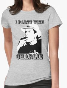 I Party With Charlie Womens Fitted T-Shirt