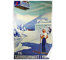 to Czechoslovakia In winter Vintage Czech Ski sport poster Poster