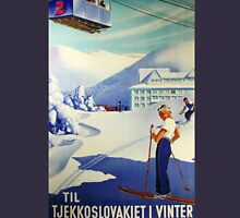 to Czechoslovakia In winter Vintage Czech Ski sport poster Unisex T-Shirt
