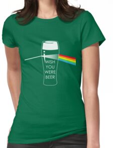 Wish you were beer Womens Fitted T-Shirt