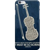 Sherlock Holmes Quotes 1 iPhone Case/Skin