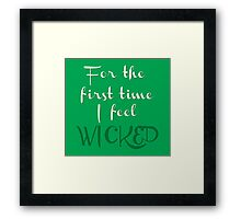 As Long As You're Mine- Wicked Framed Print