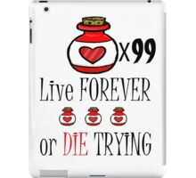 99 potions: live forever or die trying iPad Case/Skin
