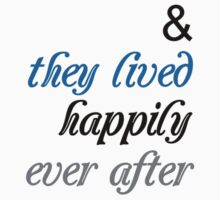 They Lived Happily Ever After (blue) Kids Tee