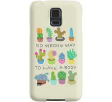 No Wrong Way to Have a Body Samsung Galaxy Case/Skin
