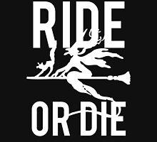 Ride or Die Witch Halloween Unisex T-Shirt