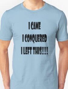 I might have left you with something T-Shirt