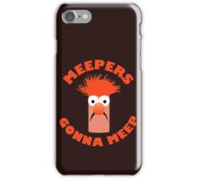 Meepers Gonna Meep iPhone Case/Skin