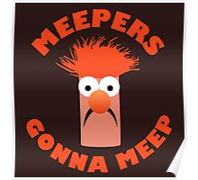 Meepers Gonna Meep Poster