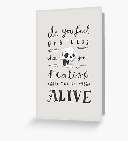 Do You Feel Restless… Greeting Card