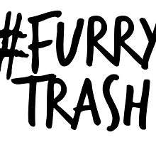 #FurryTrash -black- by 8Bit-Paws