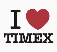 I Love TIMEX by ilvu