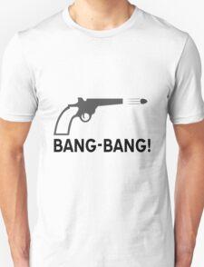 Bang - bang T-Shirt