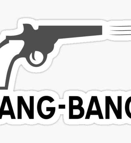 Bang - bang Sticker