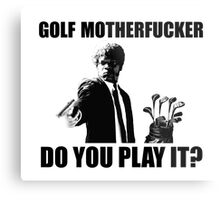 Funny Pulp Fiction Golf Shirt Metal Print