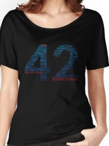 Life, The Universe, and Everything Women's Relaxed Fit T-Shirt