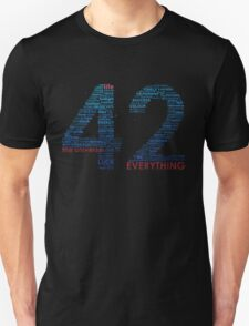 Life, The Universe, and Everything T-Shirt