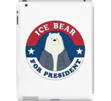 ICE BEAR FOR PRESIDENT. iPad Case/Skin