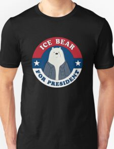 ICE BEAR FOR PRESIDENT. T-Shirt